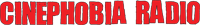 Cinephobia Radio